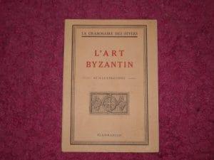 la grammaire des styles L ART BYZANTIN
